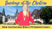 The Chateau Diaries - Episode 18 - Episode 18: Sundays at the Chateau - How the Chateau won a TV...