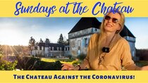 The Chateau Diaries - Episode 24 - Episode 24: Sundays at the Chateau - The Chateau against the...