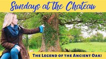 The Chateau Diaries - Episode 26 - Episode 26: Sundays at the Chateau - The Legend of the Ancient...