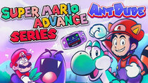 AntDude - Episode 16 - Super Mario Advance Series | Mario's Advanced, But Familiar,...