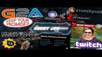 The Angry Joe Show - Episode 107 - AJS News- G2As Promise, Twitch Council has NO Power?, Serious...
