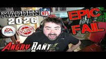 The Angry Joe Show - Episode 110 - EA, NFL RENEW Exclusive NFL License to Madden 2026 - Angry Rant!