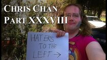 Chris Chan - A Comprehensive History - Episode 38 - Part XXXVIII