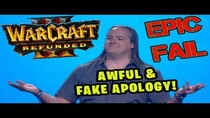 The Angry Joe Show - Episode 37 - Blizzards AWFUL & FAKE Apology for Warcraft 3: Reforged!