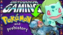 Did You Know Gaming? - Episode 360 - Pokemon & Prehistory