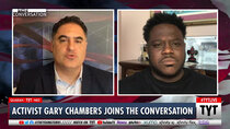 TYT The Conversation - Episode 91 - Gary Chambers