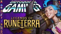 Did You Know Gaming? - Episode 361 - Legends of Runeterra: The League of Legends Card Game