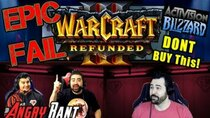 The Angry Joe Show - Episode 28 - Warcraft 3 Reforged, DO NOT BUY! - Angry Rant!