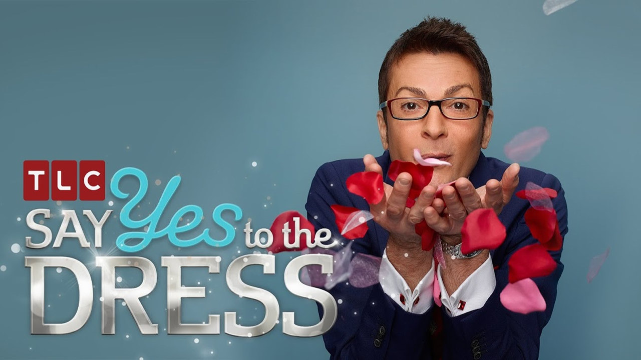 Say Yes To The Dress (TV Series 2007