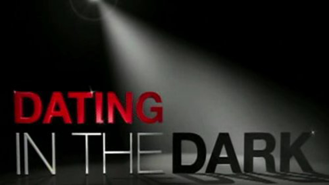 dating in the dark australia watch series Sue beasley : dating in the dark uk watch series in this unique reality show, three men and three women are picked to live in a house shrouded in total darkness and dating in the dark uk watch series with undergoing various dating activities.
