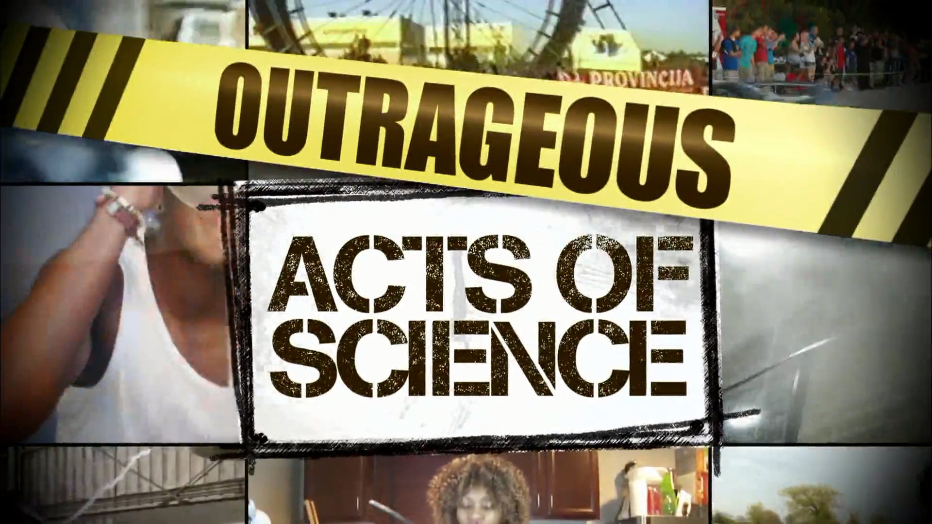 Outrageous Acts Of Science (TV Series 2013