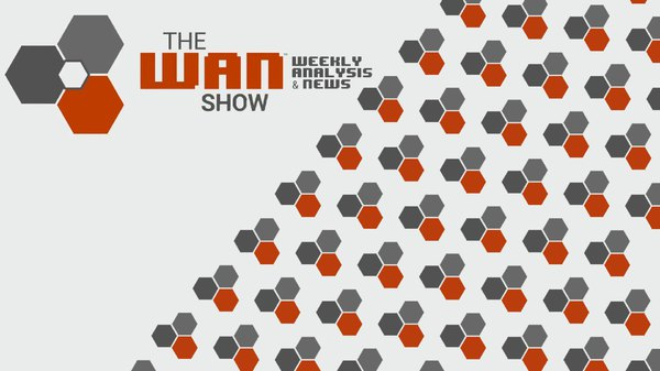 The WAN Show - S2020E27 - Not all Sony inventions can be good... - WAN Show July 3, 2020