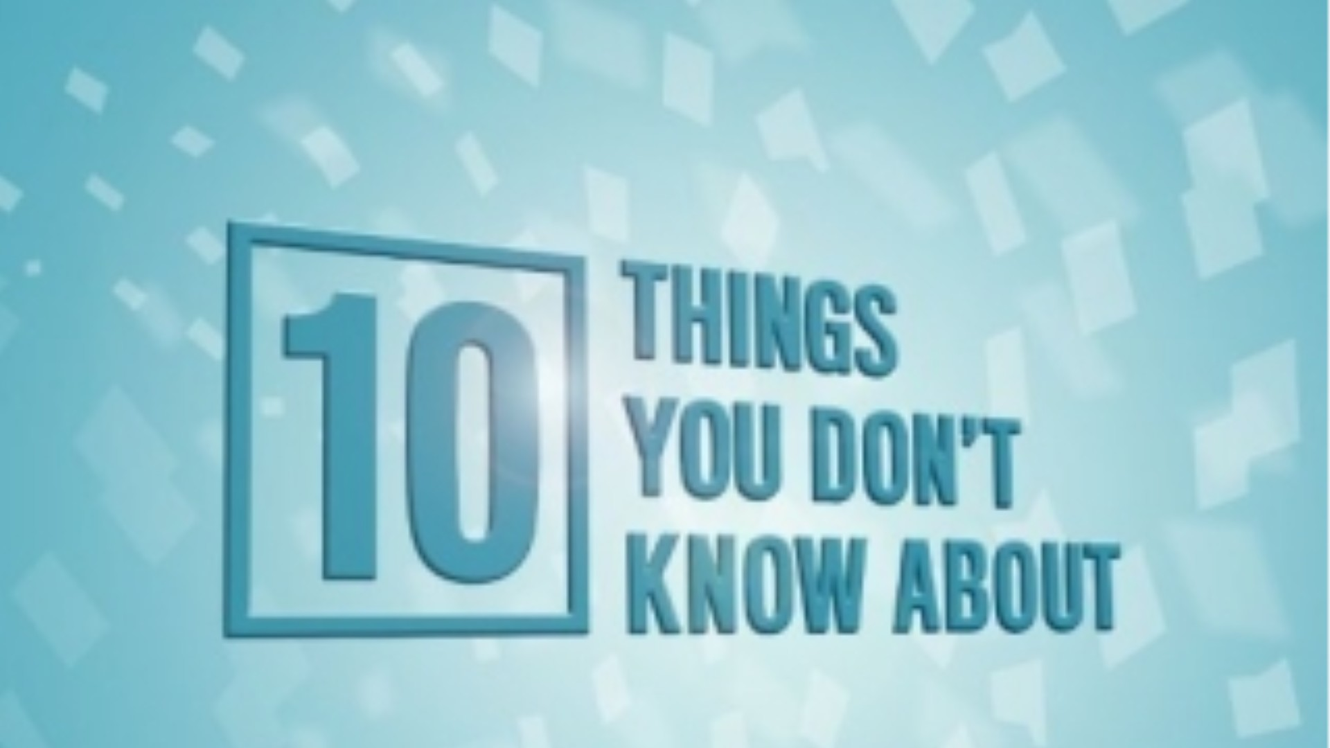10 Things I Know About You: 10 Things You Don't Know About (TV Series 2012