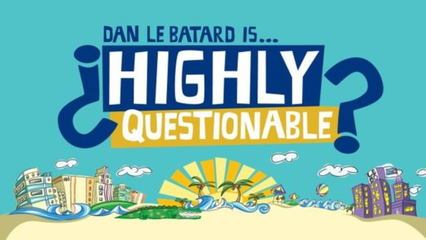 Highly Questionable - S2020E80 - June 30 Tue