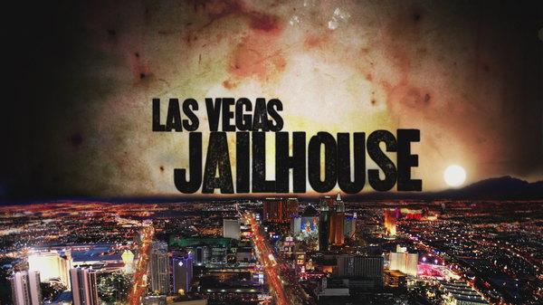Watch Las Vegas Jailhouse Online - tvDuck.com