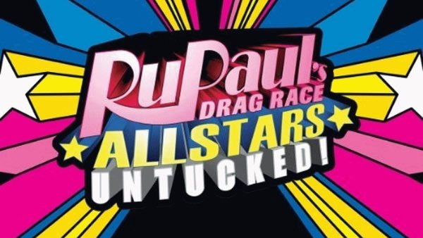 RuPaul's Drag Race All Stars: Untucked! - S05E02 - I'm In Love!