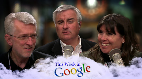 This Week in Google - S01E01 - In Beta