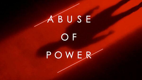 Abuse of Power Season 1 Episode 4