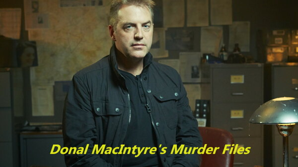 Donal MacIntyre's Murder Files - S02E14 - The Body in the Bath Tub