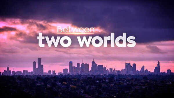 Between Two Worlds - S01E02