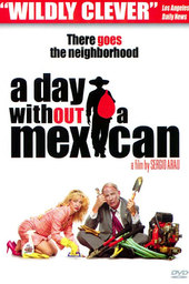 A Day Without a Mexican