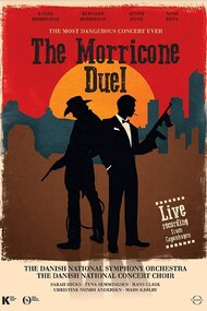 The Morricone Duel – The Most Dangerous Concert Ever