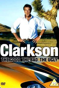 Clarkson: The Good The Bad The Ugly