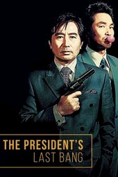 /movies/105698/the-presidents-last-bang