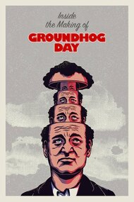 Inside The Making of Groundhog Day