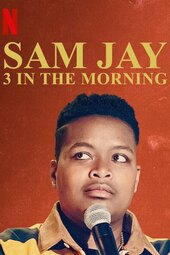 Sam Jay: 3 in the Morning