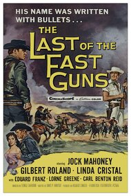 The Last of the Fast Guns