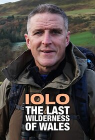 Iolo: The Last Wilderness of Wales