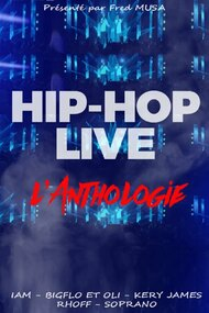 Hip hop live : L'anthologie