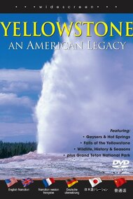 Yellowstone an American Legacy