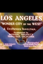 Los Angeles: 'Wonder City of the West'