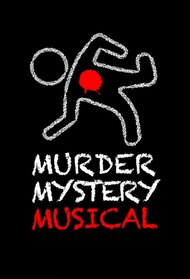 A Killer Party: A Murder Mystery Musical