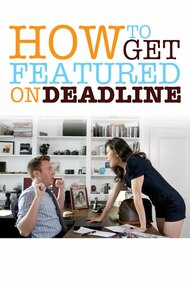 How To Get Featured On Deadline