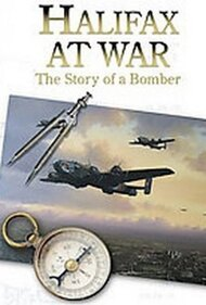 Halifax At War: Story of a Bomber