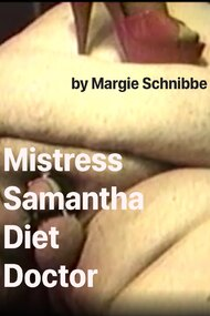 Mistress Samantha Diet Doctor