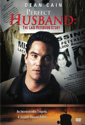 The Perfect Husband: The Laci Peterson Story