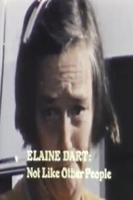 Elaine Dart, Not Like Other People