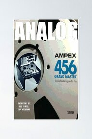 Analog: The Art & History Of Reel-To-Reel Tape Recording