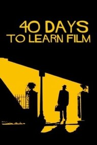 40 Days to Learn Film