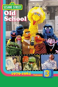Sesame Street: Old School Vol. 3 (1979-1984)