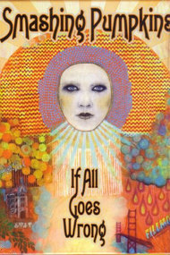 Smashing Pumpkins: If All Goes Wrong