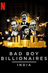 Bad Boy Billionaires: India