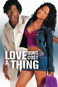 Love Don't Co$t a Thing