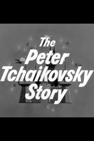 The Peter Tchaikovsky Story