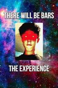 There Will Be Bars: The Experience