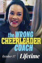 The Wrong Cheerleader Coach